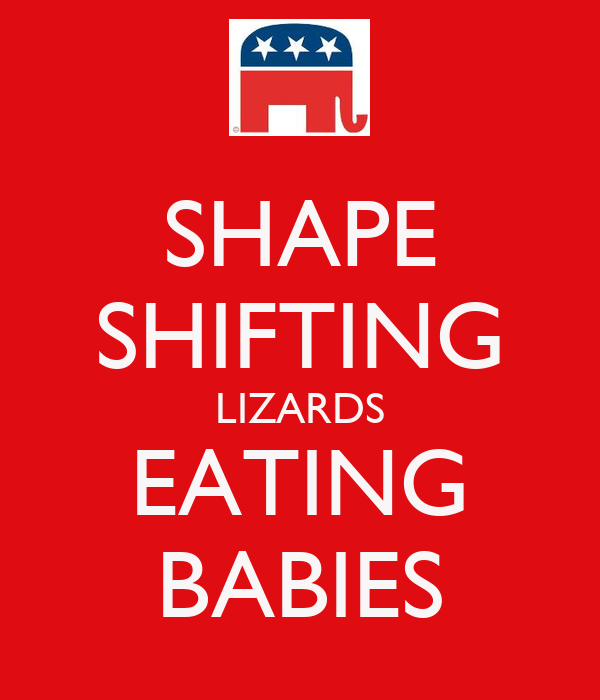 SHAPE SHIFTING LIZARDS EATING BABIES