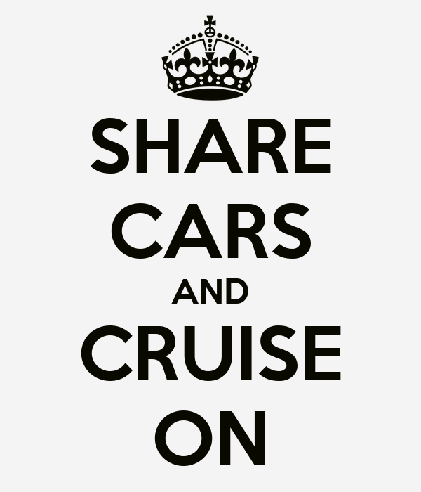 SHARE CARS AND CRUISE ON