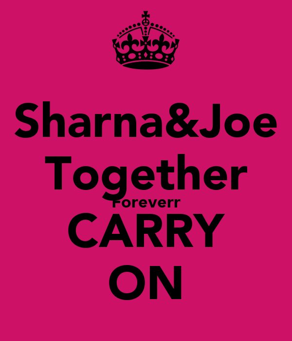 Sharna&Joe Together Foreverr CARRY ON