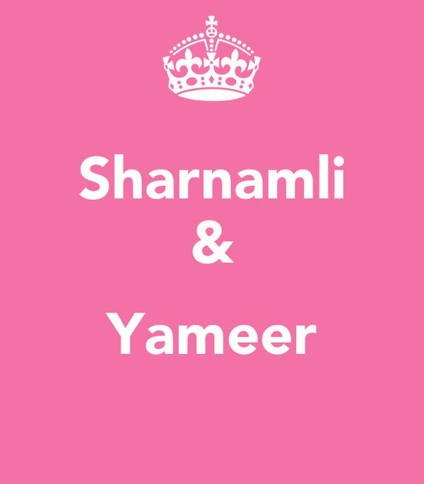 Sharnamli &  Yameer