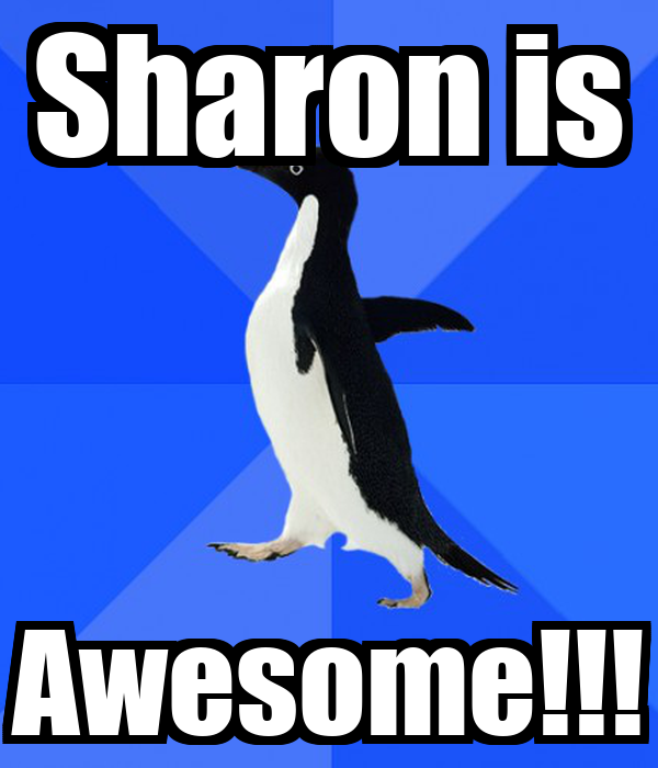 Sharon is Awesome!!!