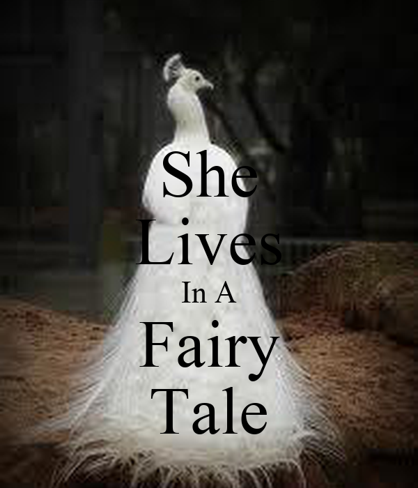 She Lives In A Fairy Tale