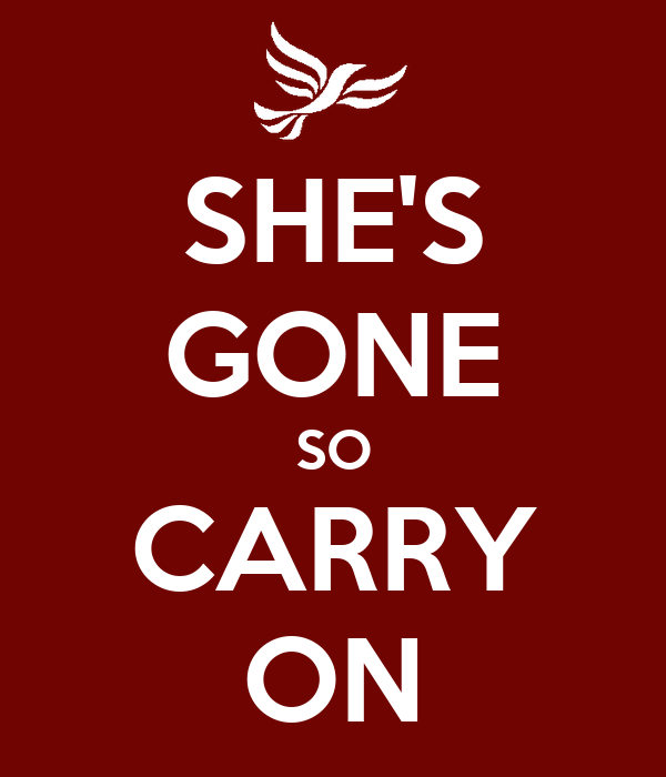 SHE'S GONE SO CARRY ON