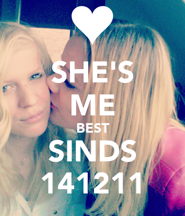 SHE'S ME BEST SINDS 141211