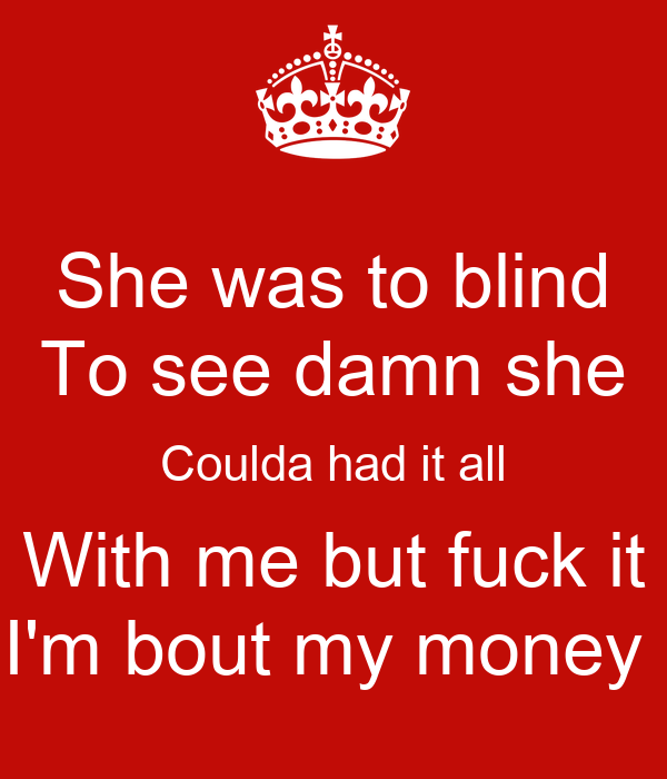 But fuck my blind wife