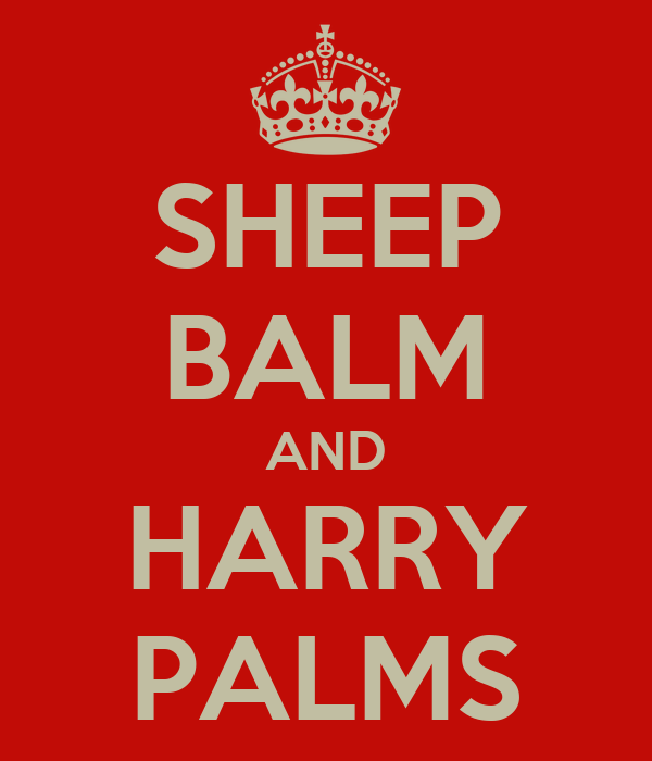 SHEEP BALM AND HARRY PALMS