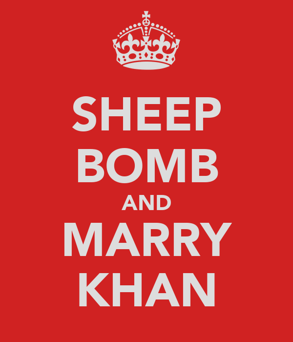 SHEEP BOMB AND MARRY KHAN