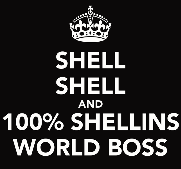 SHELL SHELL AND 100% SHELLINS WORLD BOSS