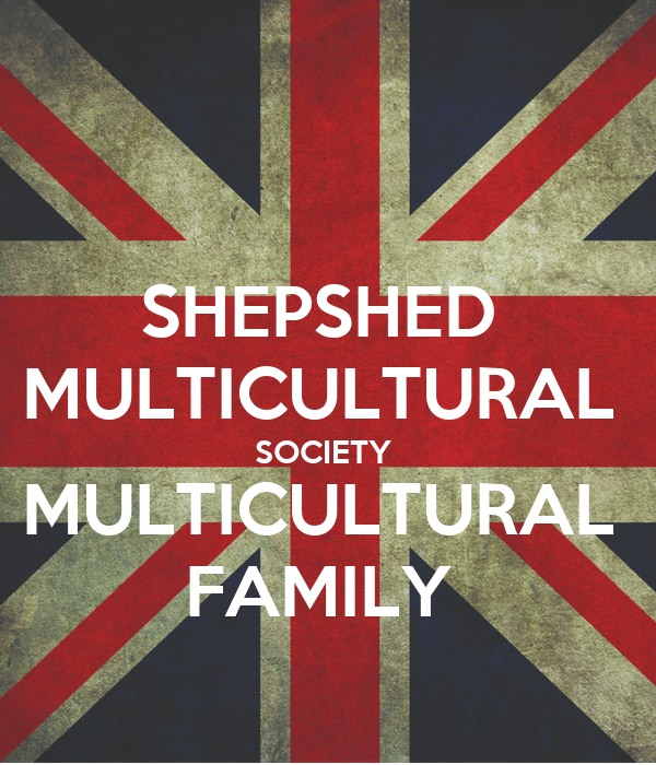 SHEPSHED  MULTICULTURAL  SOCIETY  MULTICULTURAL  FAMILY