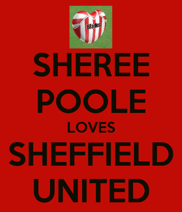 SHEREE POOLE LOVES SHEFFIELD UNITED