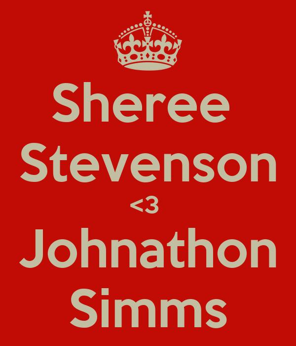 Sheree  Stevenson <3  Johnathon Simms