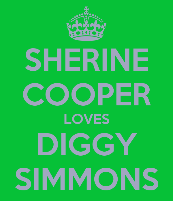 SHERINE COOPER LOVES DIGGY SIMMONS