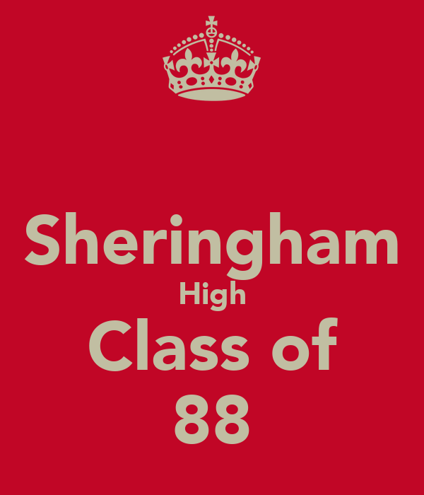 Sheringham High Class of 88