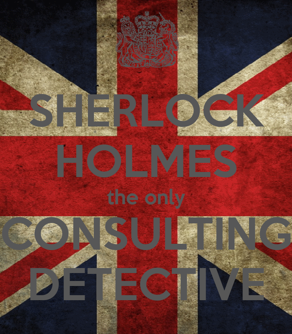 SHERLOCK HOLMES the only CONSULTING DETECTIVE