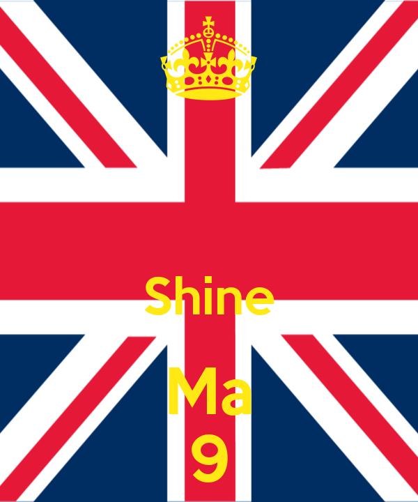 Shine Ma 9
