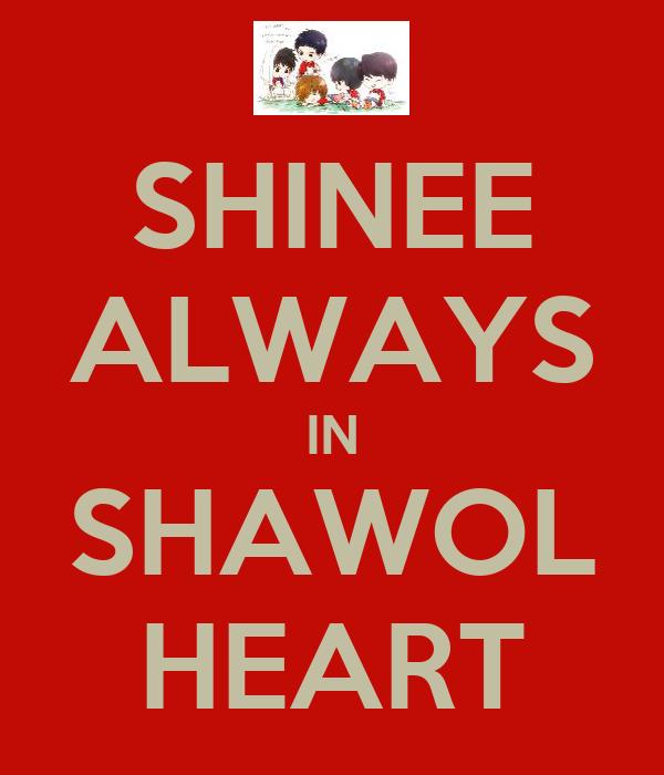 SHINEE ALWAYS IN SHAWOL HEART