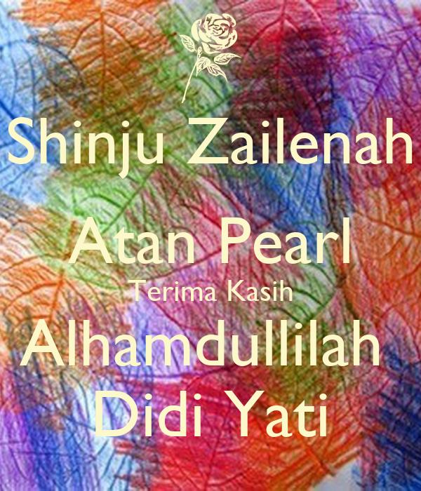 Shinju Zailenah Atan Pearl Terima Kasih Alhamdullilah  Didi Yati