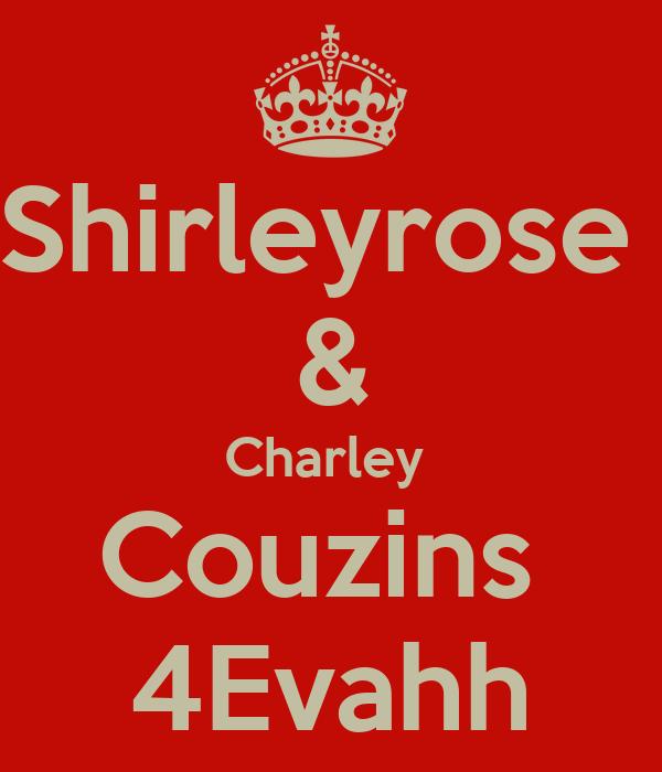 Shirleyrose  & Charley  Couzins  4Evahh