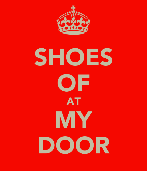 SHOES OF AT MY DOOR