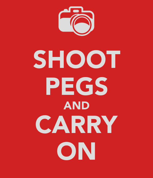 SHOOT PEGS AND CARRY ON
