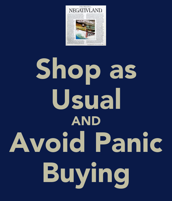 Shop as Usual AND Avoid Panic Buying