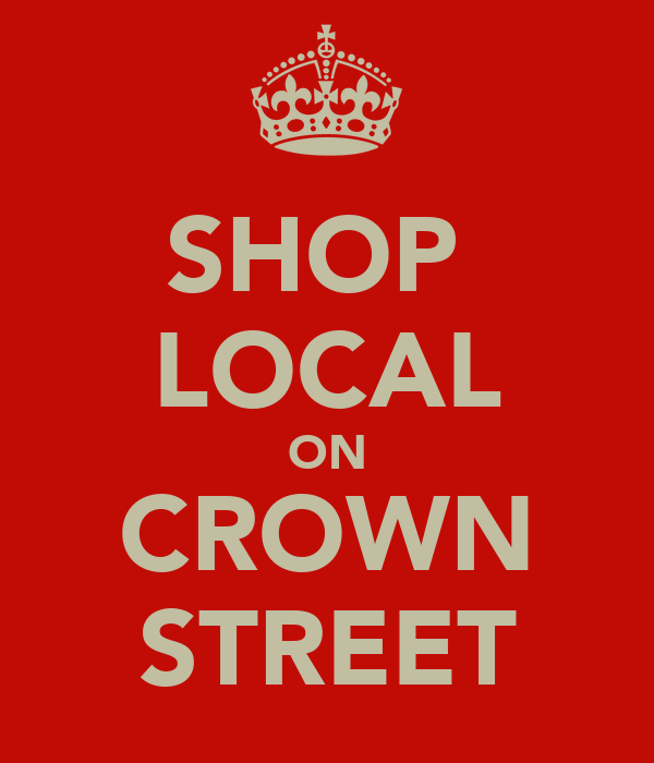 SHOP  LOCAL ON CROWN STREET