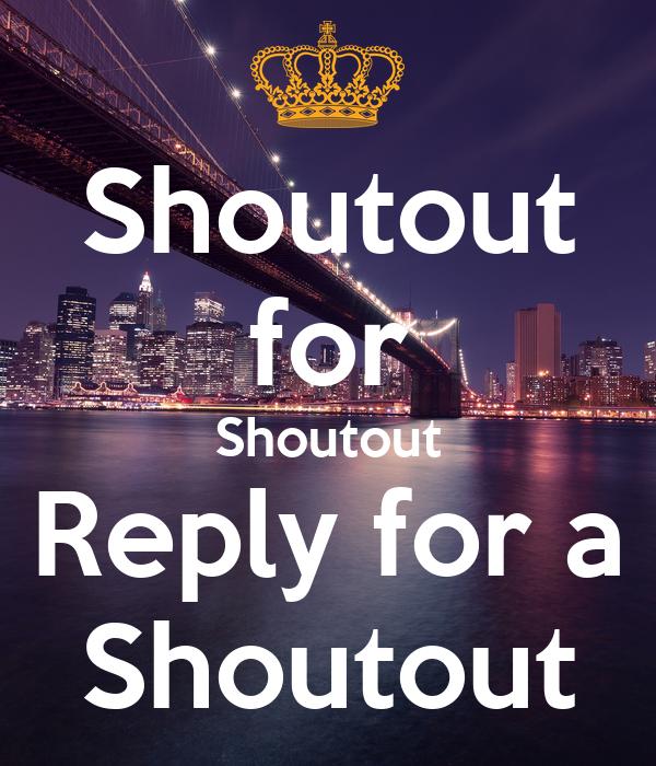 Shoutout for Shoutout Reply for a Shoutout