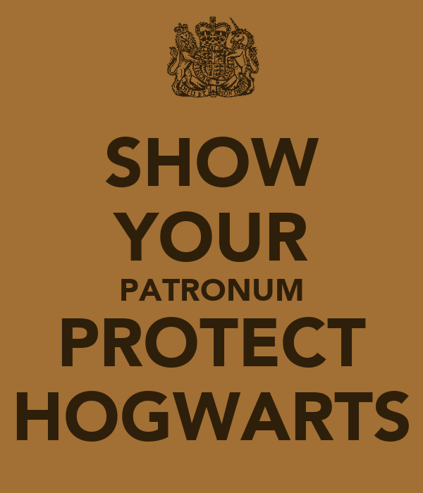 SHOW YOUR PATRONUM PROTECT HOGWARTS