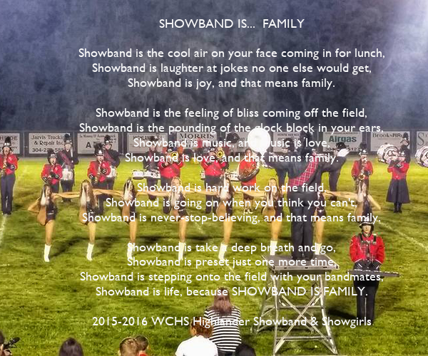 SHOWBAND IS...  FAMILY  Showband is the cool air on your face coming in for lunch, Showband is laughter at jokes no one else would get, Showband is joy, and that means family.  Showband