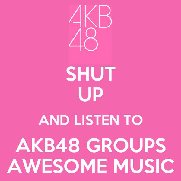 keep calm and listen AKB48 ile ilgili görsel sonucu
