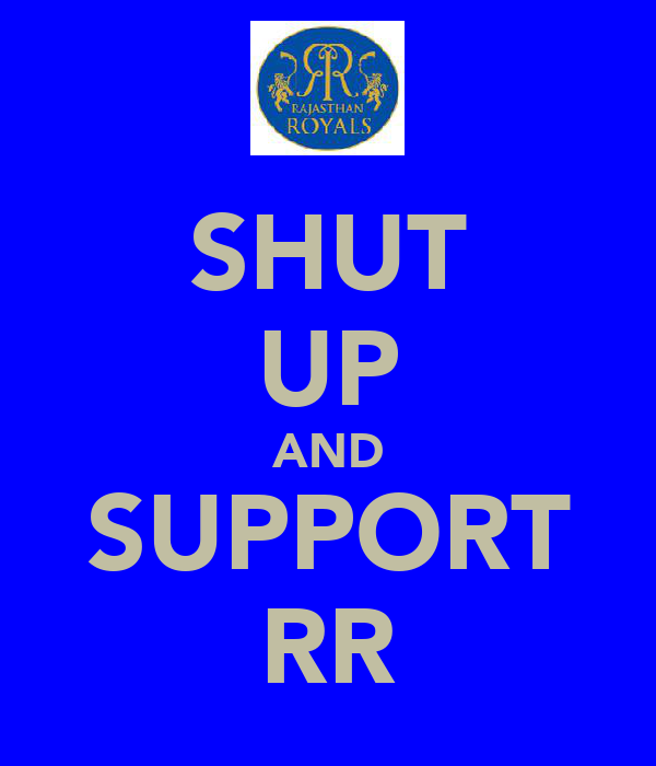 SHUT UP AND SUPPORT RR
