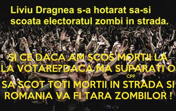 SI CE DACA AM SCOS MORTII LA LA VOTARE?DACA MA SUPARATI O                                                                   CPP SA SCOT TOTI MORTII IN STRADA SI ROMANIA VA FI TARA ZOMBILOR !