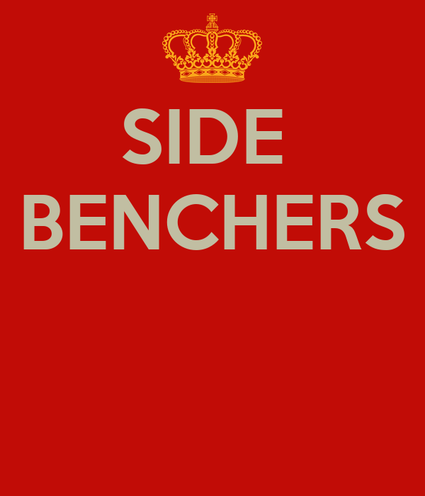 SIDE  BENCHERS
