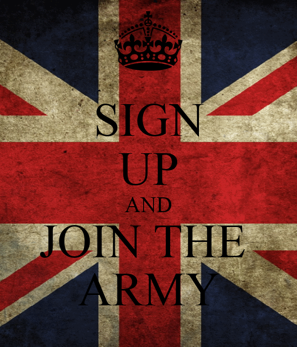 SIGN UP AND JOIN THE  ARMY