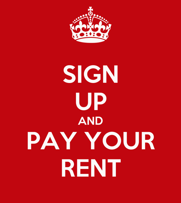 SIGN UP AND PAY YOUR RENT