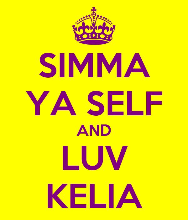 SIMMA YA SELF AND LUV KELIA