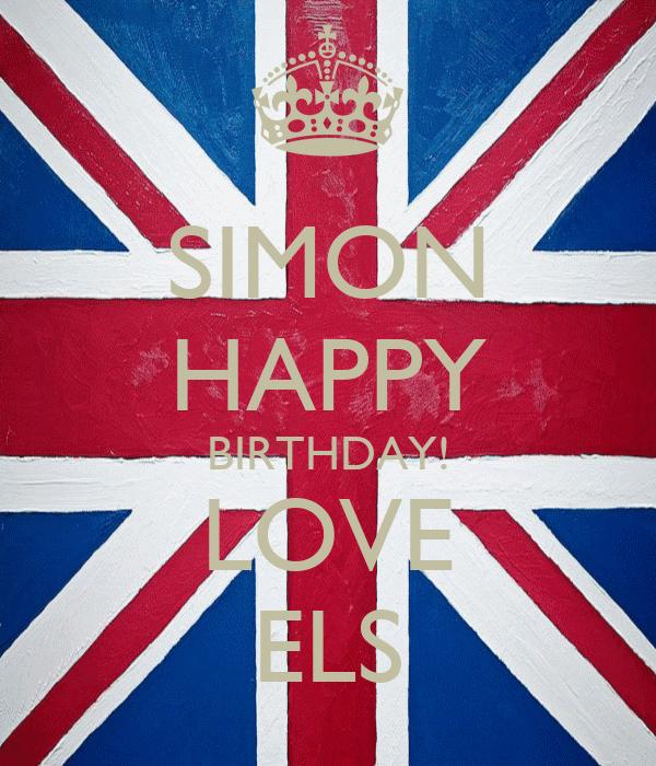 SIMON HAPPY BIRTHDAY! LOVE ELS