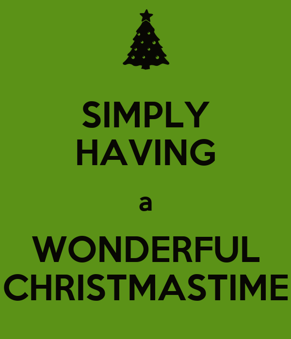 simply having a wonderful christmastime - Simply Having A Wonderful Christmas Time