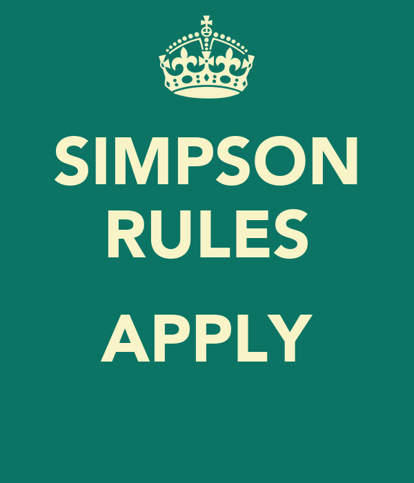 SIMPSON RULES  APPLY