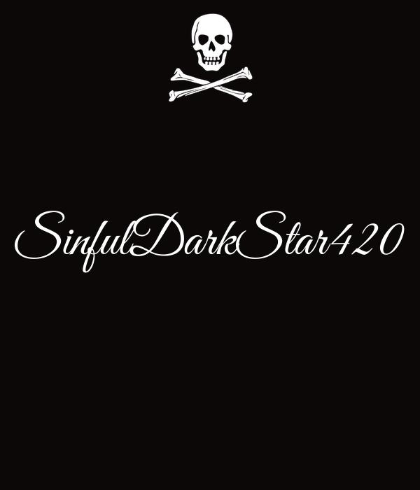 SinfulDarkStar420