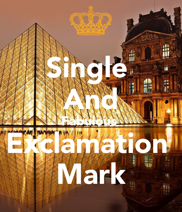 Single  And Fabulous  Exclamation  Mark