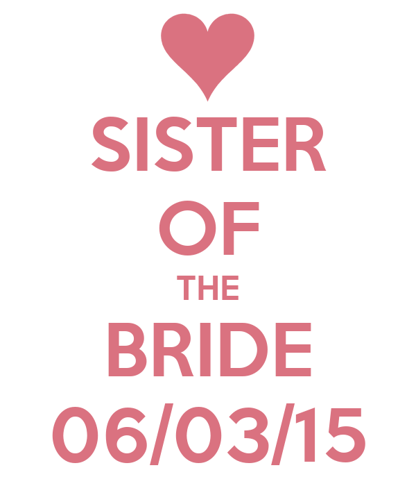 SISTER OF THE BRIDE 06/03/15