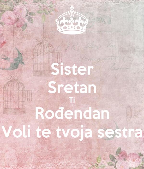 sretan rođendan sestri Sister Sretan Ti Rođendan Voli te tvoja sestra Poster  sretan rođendan sestri