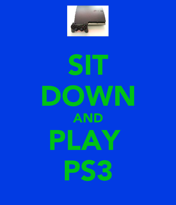 SIT DOWN AND PLAY  PS3