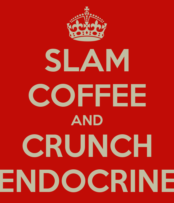SLAM COFFEE AND CRUNCH ENDOCRINE