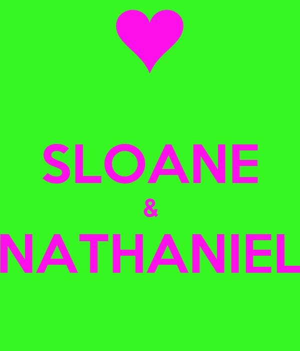 SLOANE & NATHANIEL