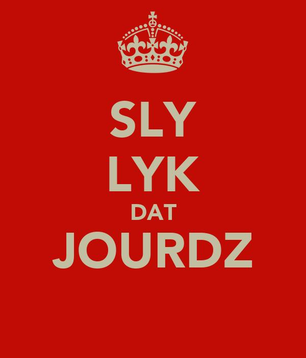 SLY LYK DAT JOURDZ