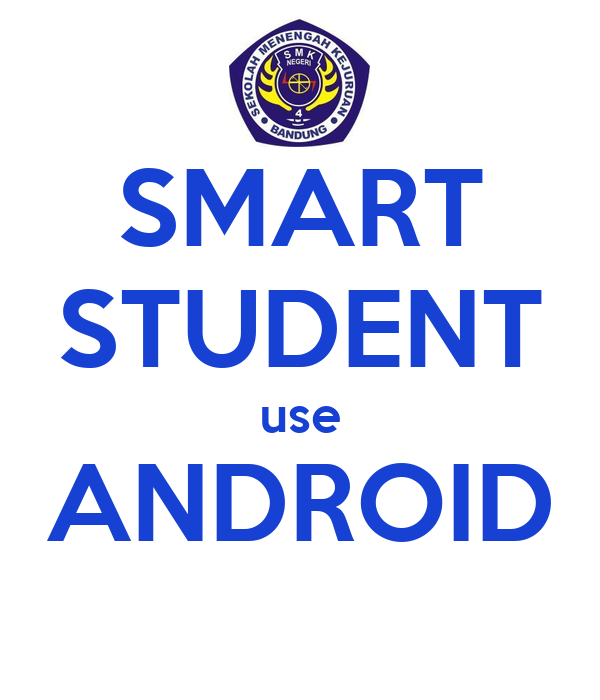SMART STUDENT use ANDROID