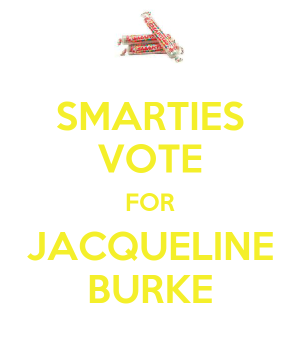 SMARTIES VOTE FOR JACQUELINE BURKE