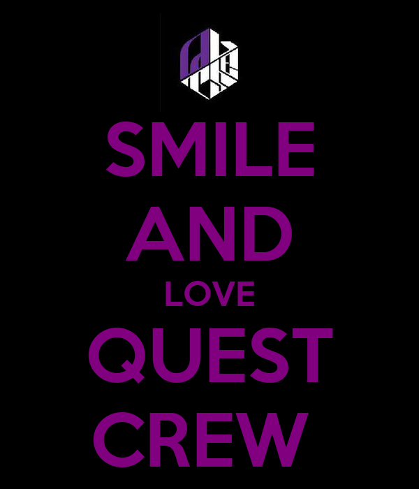 SMILE AND LOVE QUEST CREW